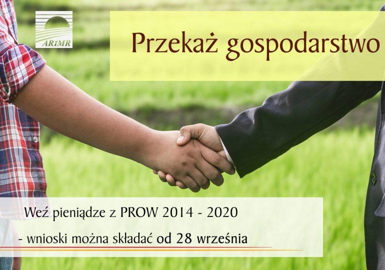 Przekaż gospodarstwo, weź pieniądze z PROW 2014 - 2020 - wnioski można składać od 28 września