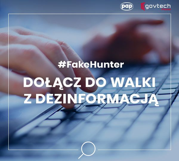 Polska: Debata #FakeHunter Challenge: fake newsy były, są i będą