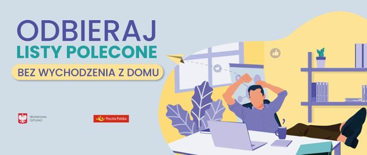 Polska: Uruchomiono możliwość elektronicznego odbioru listów poleconych.