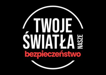 """Polska: Ruszyła akcja """"Twoje światła - nasze bezpieczeństwo"""""""