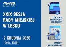 Lesko: Komunikacja publiczna i budżet obywatelski to tematy najbliższej sesji