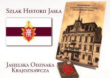 Jasło: Szlakiem historii Jasła