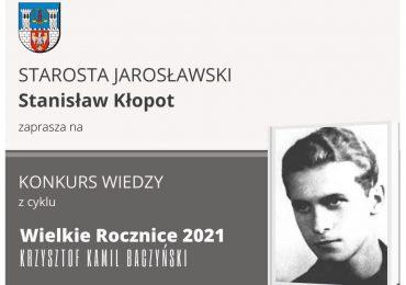 Jarosław: Konkurs o Krzysztofie Kamilu Baczyńskim - Wielkie Rocznice 2021