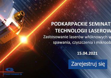 """Rzeszów: Podkarpackie Seminarium Technologii Laserowych pn. """"Zastosowanie laserów włóknowych w procesach spawania, czyszczenia i mikroobróbki"""""""