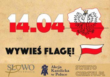 Polska: Wywieśmy flagi w Święto Chrztu Polski!