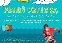 Nisko: Dzień Dziecka  – Talent Show nad zalewem.