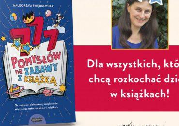 """Dziecko: """"777 pomysłów na zabawy z książką"""" – by dzieci pokochały czytanie"""