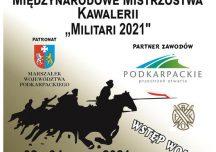 """Leżajsk: Kolejna edycja Międzynarodowych Mistrzostw Kawalerii """"Militari 2021"""" została zapowiedziana"""