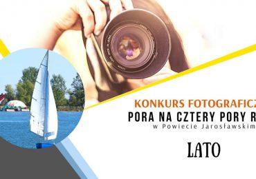 """Jarosław: LATO! Konkurs fotograficzny """"Pora na cztery pory roku w powiecie jarosławskim"""". Kolejny etap czeka."""